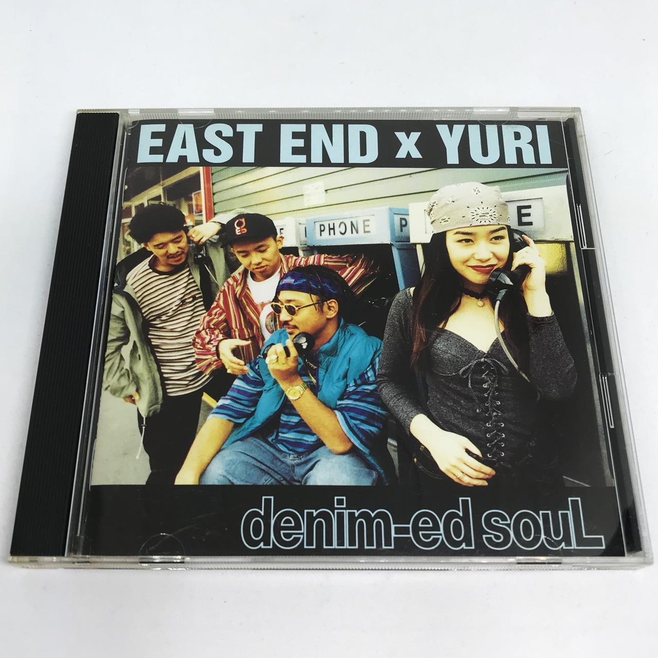 EAST END x YURI / DENIM-ED SOUL