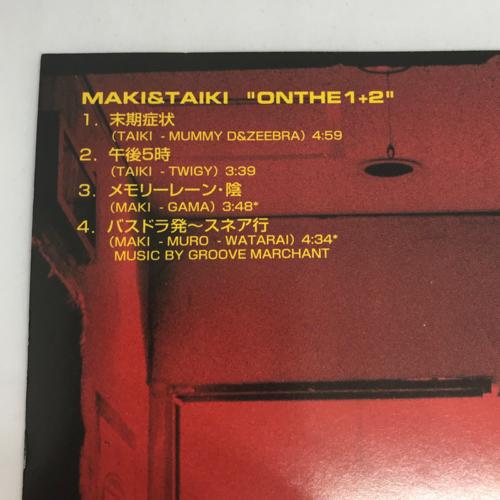 MAKI & TAIKI / ON THE 1+2 曲