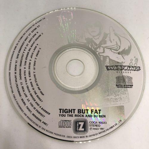 YOU THE ROCK & DJ BEN / TIGHT BUT FAT CD