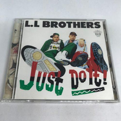 L.L BROTHERS / Just Do It!